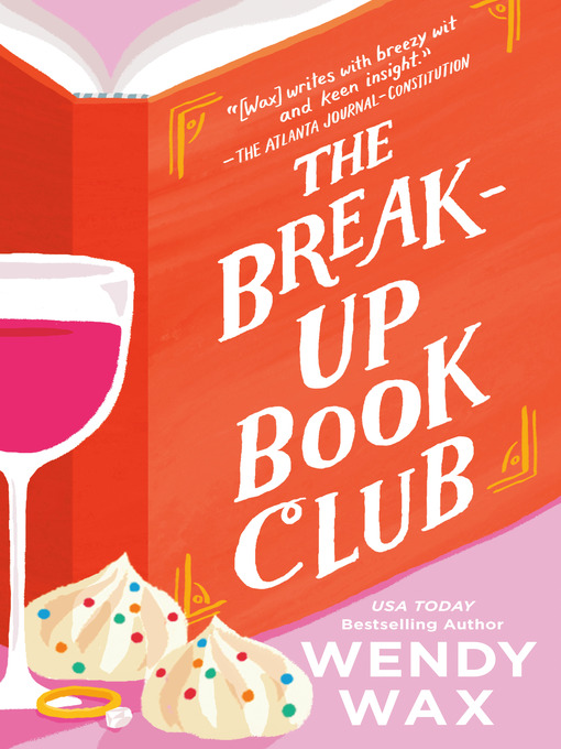 Title details for The Break-Up Book Club by Wendy Wax - Wait list