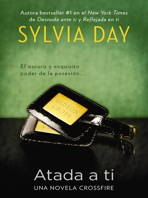 Title details for Atada a ti by Sylvia Day - Available