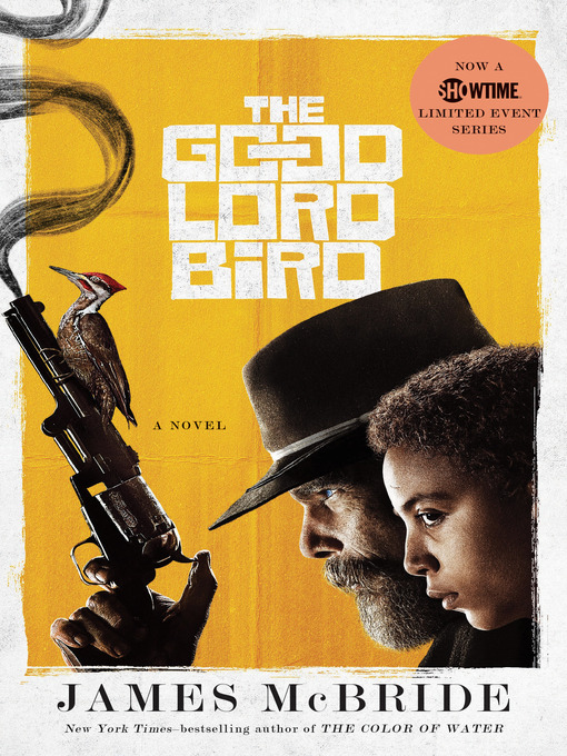 Title details for The Good Lord Bird by James McBride - Available