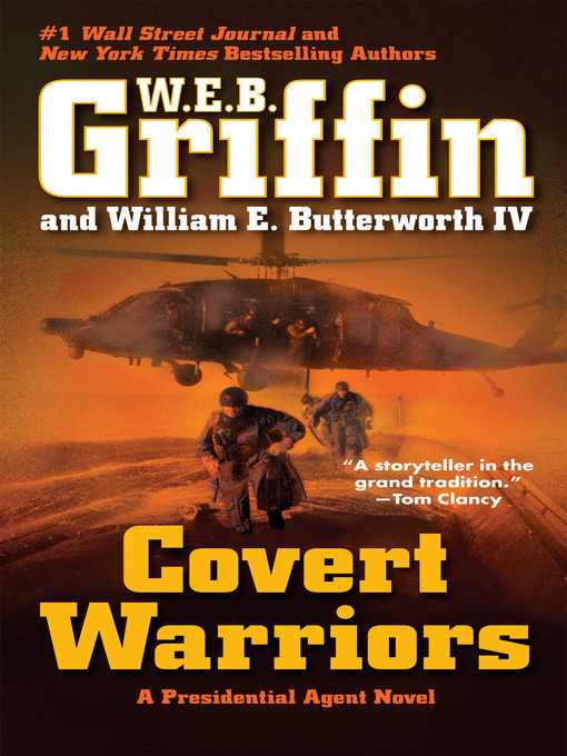 Title details for Covert Warriors by W.E.B. Griffin - Wait list