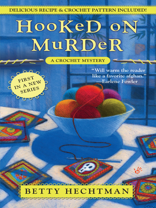 Title details for Hooked on Murder by Betty Hechtman - Wait list