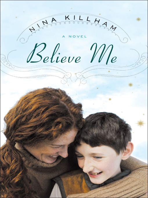 Title details for Believe Me by Nina Killham - Available