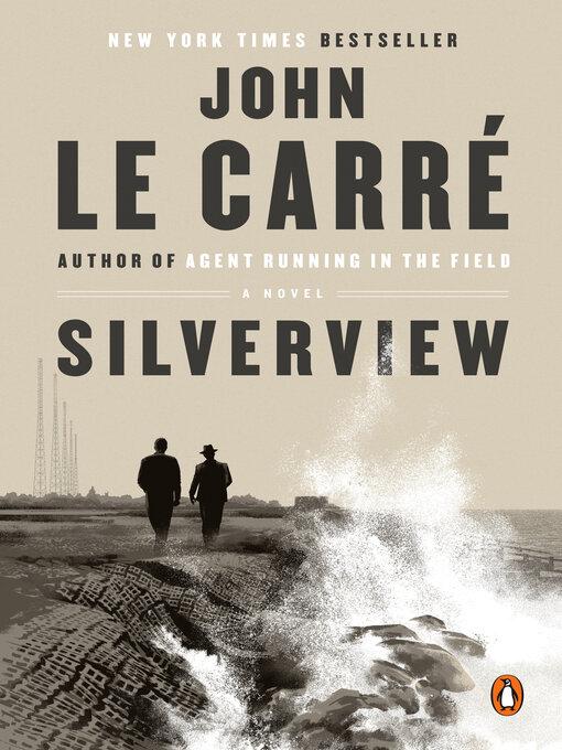 Title details for Silverview by John le Carré - Wait list