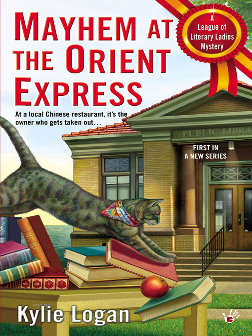 Title details for Mayhem at the Orient Express by Kylie Logan - Wait list