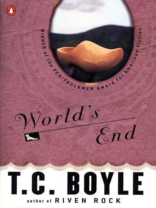 Title details for World's End by T.C. Boyle - Wait list