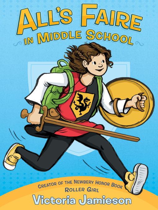 Title details for All's Faire in Middle School by Victoria Jamieson - Available