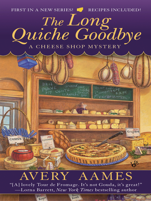 Title details for The Long Quiche Goodbye by Avery Aames - Available