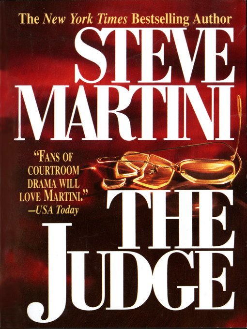 Title details for The Judge by Steve Martini - Available