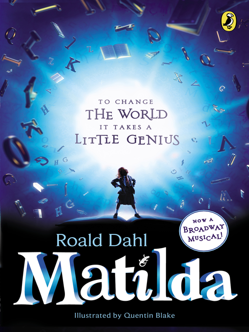 Title details for Matilda by Roald Dahl - Wait list