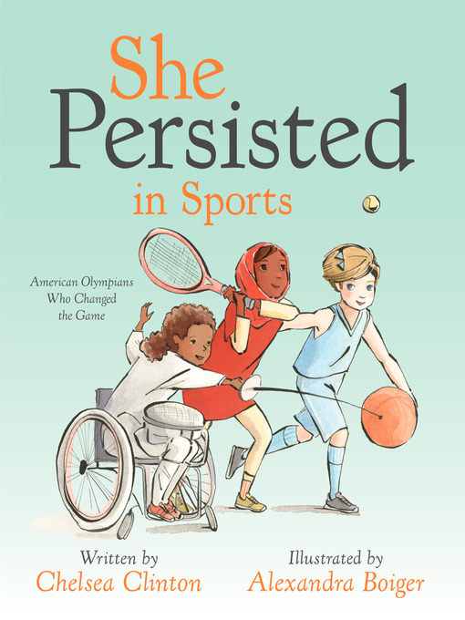 Title details for She Persisted in Sports by Chelsea Clinton - Wait list