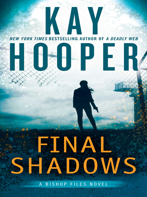 Title details for Final Shadows by Kay Hooper - Available
