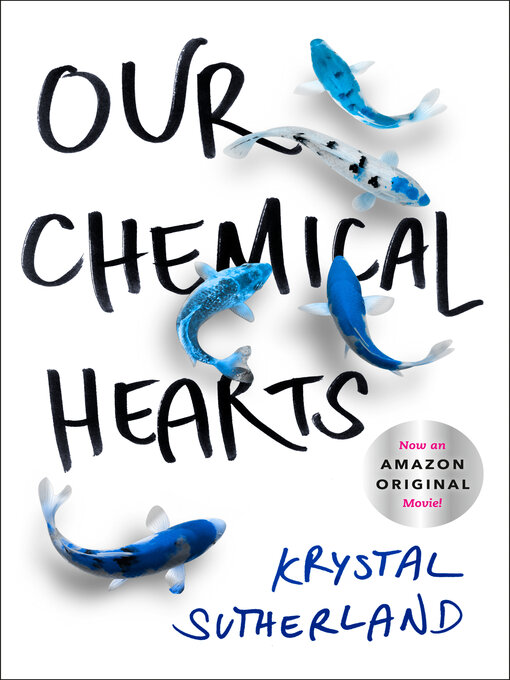 Title details for Our Chemical Hearts by Krystal Sutherland - Wait list