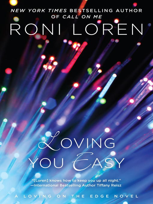 Title details for Loving You Easy by Roni Loren - Available