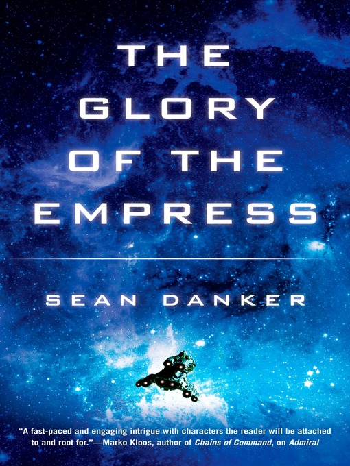 Title details for The Glory of the Empress by Sean Danker - Available