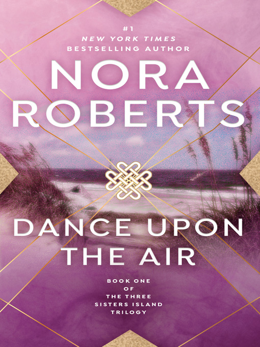 Title details for Dance Upon the Air by Nora Roberts - Available