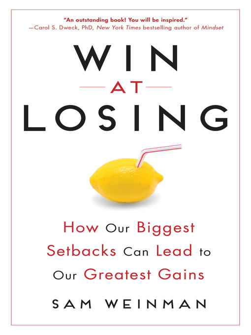Title details for Win at Losing by Sam Weinman - Available