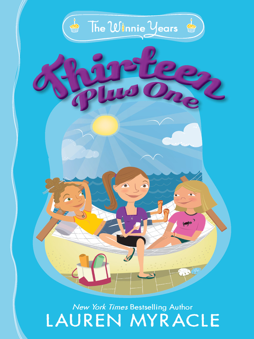 Title details for Thirteen Plus One by Lauren Myracle - Available
