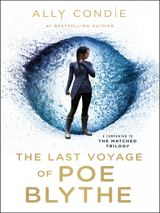 Title details for The Last Voyage of Poe Blythe by Ally Condie - Available