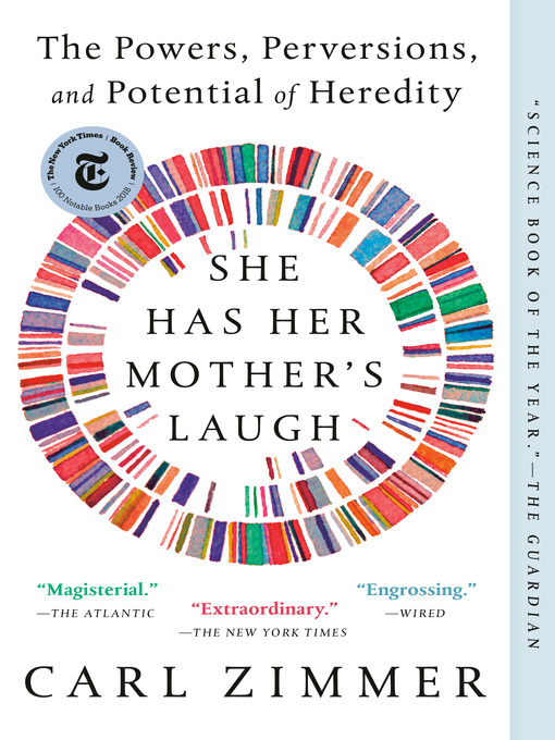 Title details for She Has Her Mother's Laugh by Carl Zimmer - Available