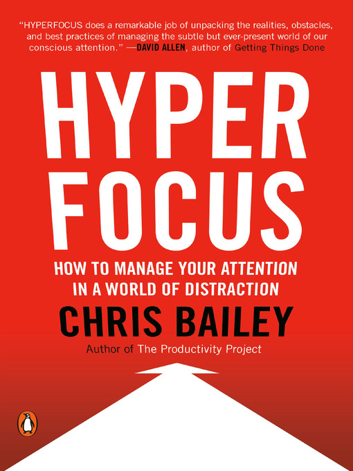 Title details for Hyperfocus by Chris Bailey - Available