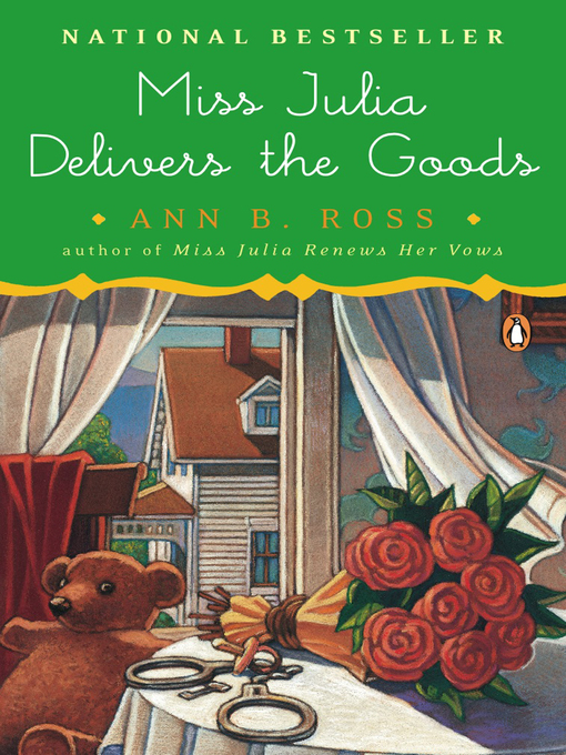Title details for Miss Julia Delivers the Goods by Ann B. Ross - Available