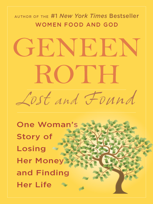 Title details for Lost and Found by Geneen Roth - Available