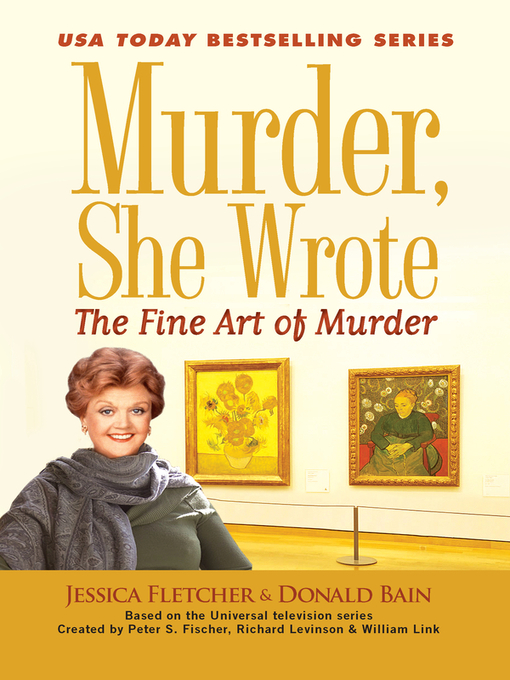 Title details for The Fine Art of Murder by Jessica Fletcher - Available