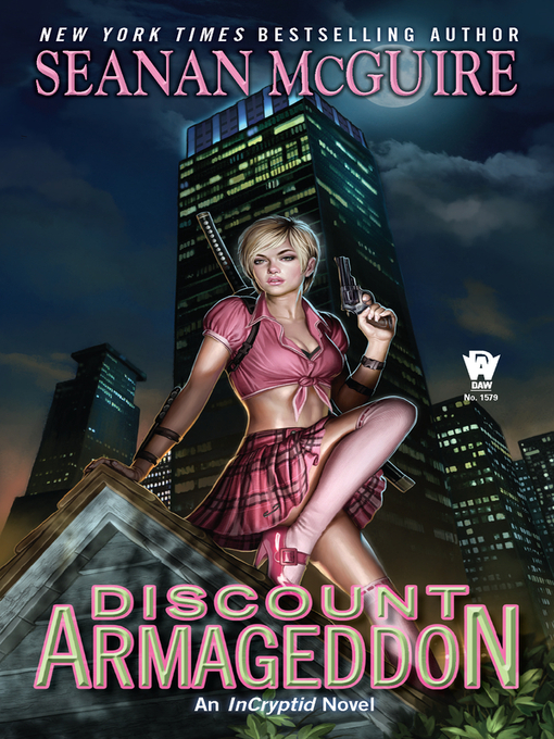 Title details for Discount Armageddon by Seanan McGuire - Wait list