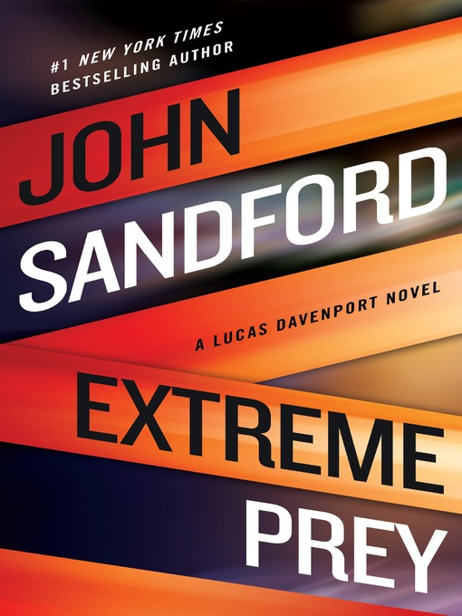 Title details for Extreme Prey by John Sandford - Wait list