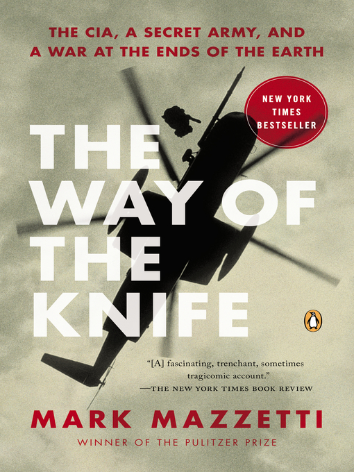 Title details for The Way of the Knife by Mark Mazzetti - Available