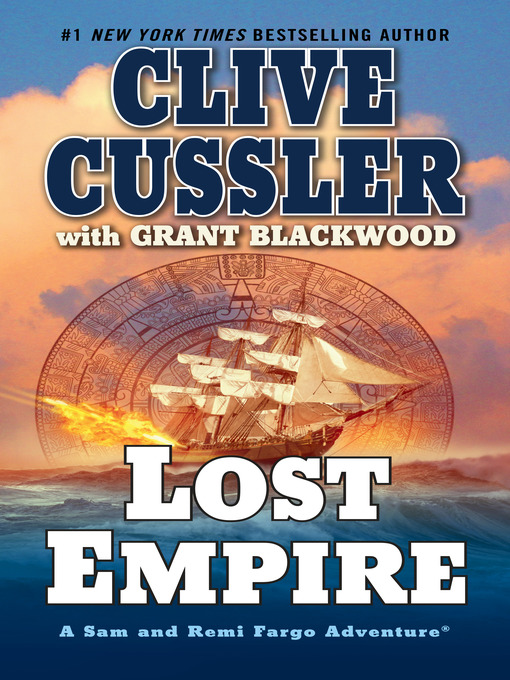 Title details for Lost Empire by Clive Cussler - Available