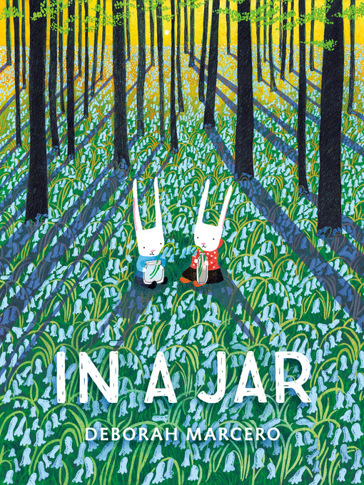 Title details for In a Jar by Deborah Marcero - Available