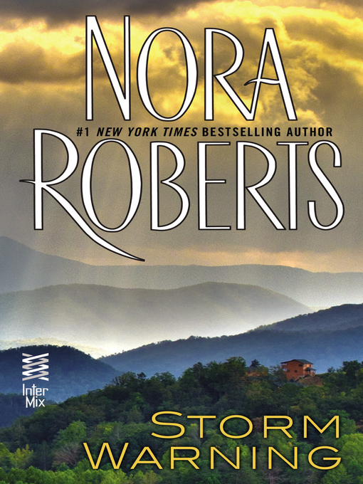 Title details for Storm Warning by Nora Roberts - Available