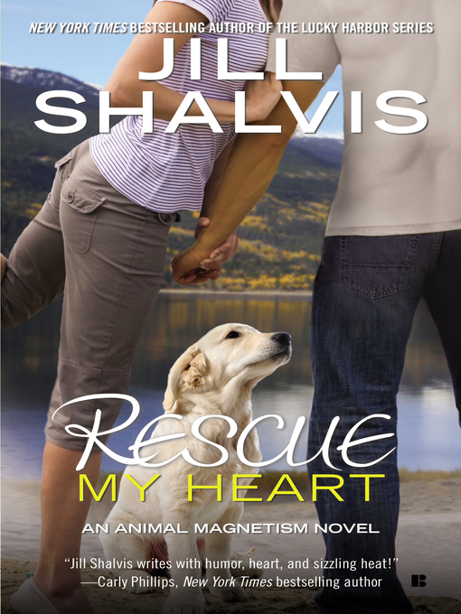Title details for Rescue My Heart by Jill Shalvis - Available