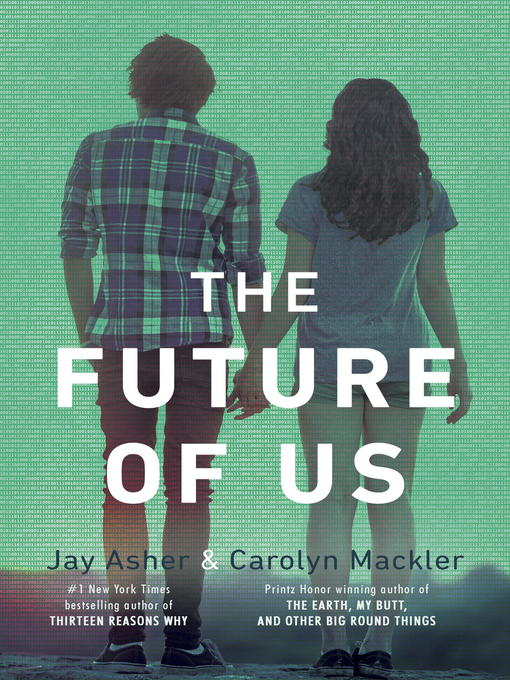 Title details for The Future of Us by Jay Asher - Available