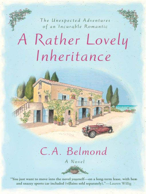 Title details for A Rather Lovely Inheritance by C.A. Belmond - Available