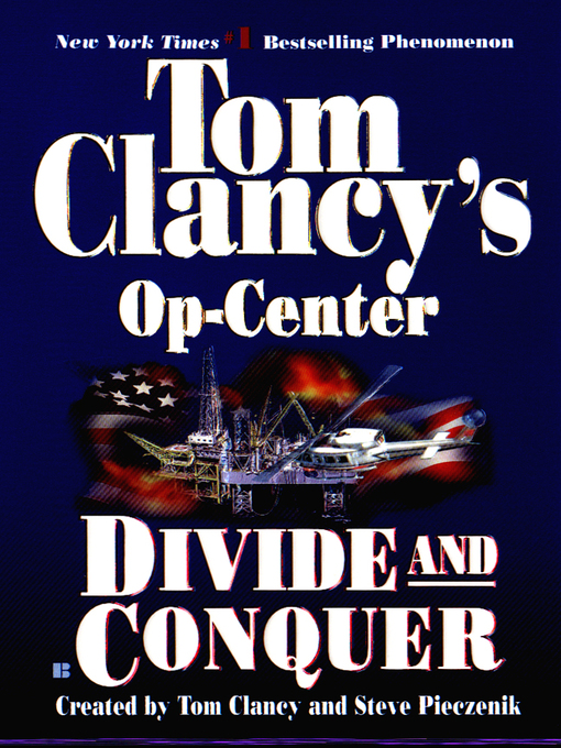 Title details for Divide and Conquer by Tom Clancy - Wait list