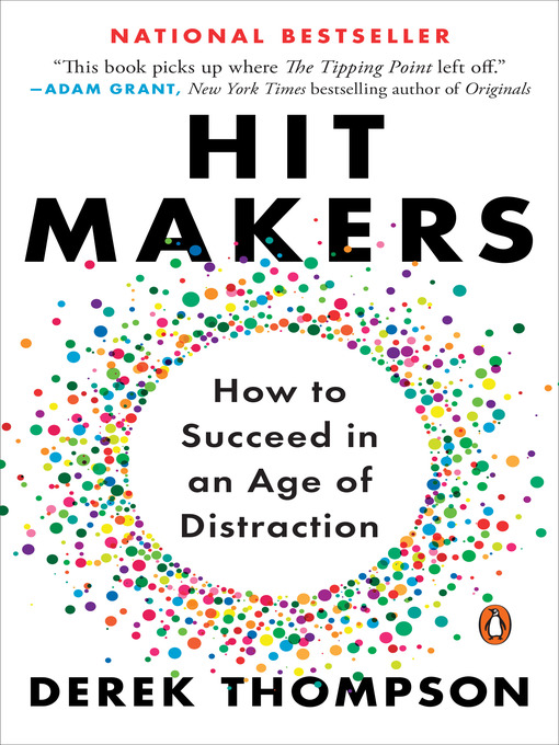 Title details for Hit Makers by Derek Thompson - Available