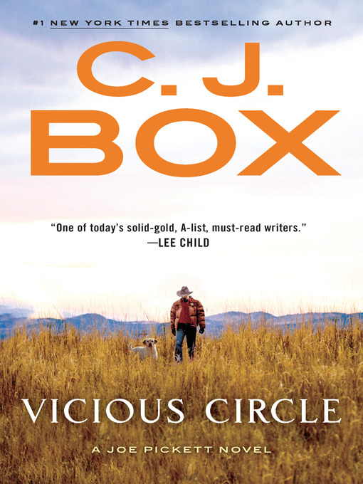 Title details for Vicious Circle by C. J. Box - Available