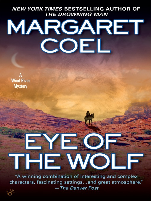 Title details for Eye of the Wolf by Margaret Coel - Available