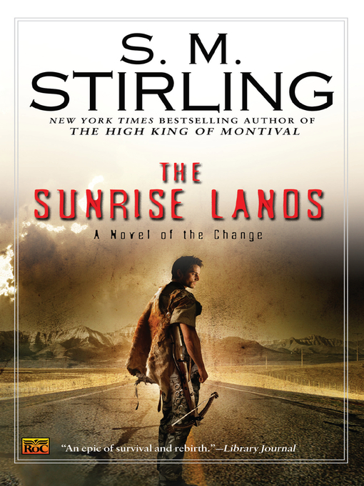 Title details for The Sunrise Lands by S. M. Stirling - Available