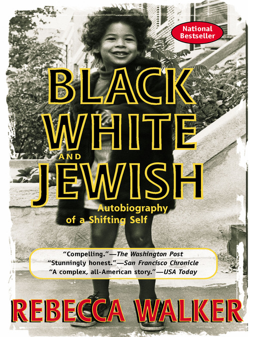 Title details for Black White & Jewish by Rebecca Walker - Wait list