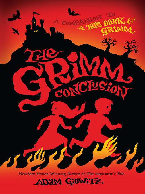 Title details for The Grimm Conclusion by Adam Gidwitz - Wait list