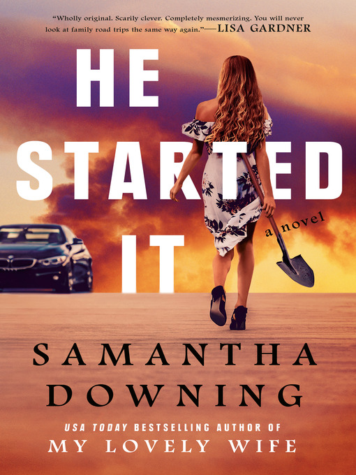 Title details for He Started It by Samantha Downing - Wait list