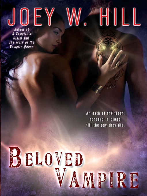 Title details for Beloved Vampire by Joey W. Hill - Available