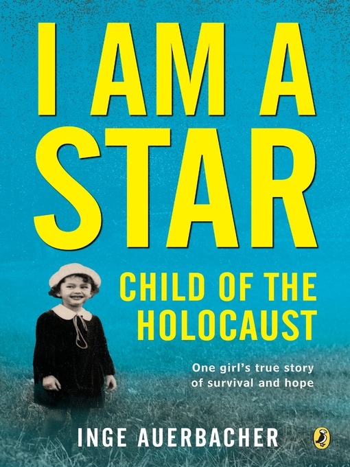 Title details for I Am a Star by Inge Auerbacher - Available