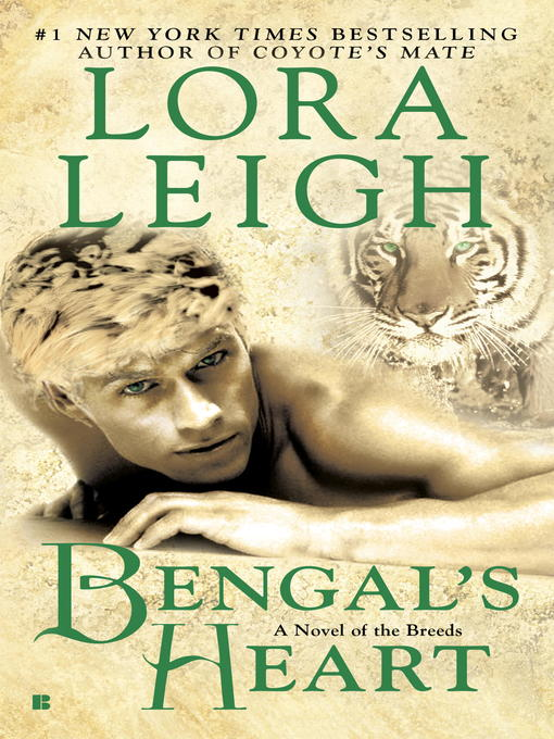 Title details for Bengal's Heart by Lora Leigh - Wait list