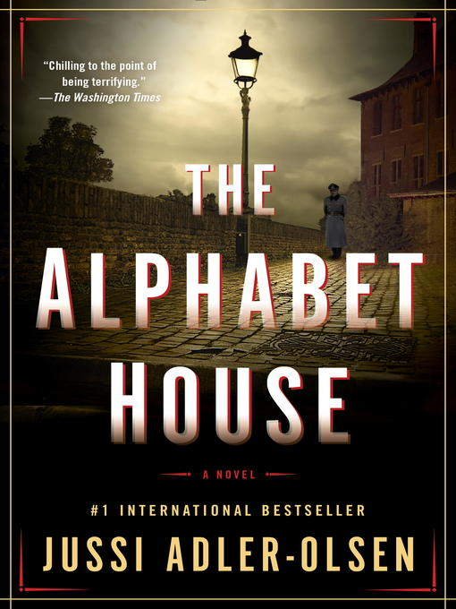 Title details for The Alphabet House by Jussi Adler-Olsen - Available