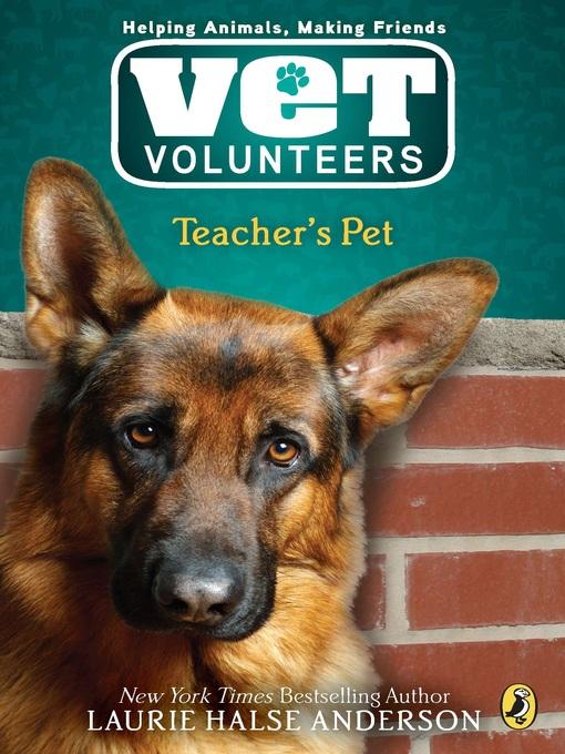 Title details for Teacher's Pet by Laurie Halse Anderson - Available