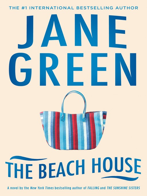 Title details for The Beach House by Jane Green - Wait list